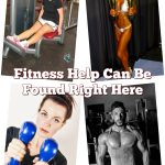 Fitness Help Can Be Found Right Here